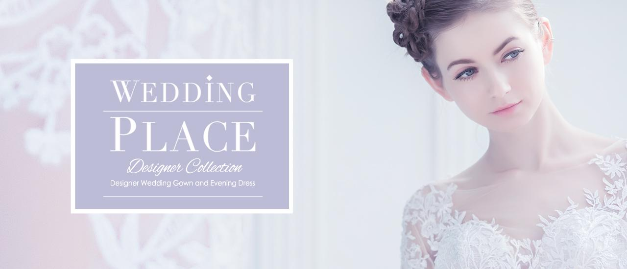 【Wedding Place | Designer Collection 外租三套 👗 送多一件晚裝租用 ✨